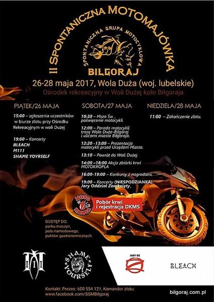 Spontaniczna Grupa Motocyklowa organizuje II Spontaniczn± Motomajówkê w Woli Du¿ej ko³o Bi³goraja. 26 - 28 maja 2017 roku. Zapewniamy park maszyn, pole namiotowe, punkty gastronomiczne jak i wspania³± atmosferê w Roztoczañskim zak±tku Polski.