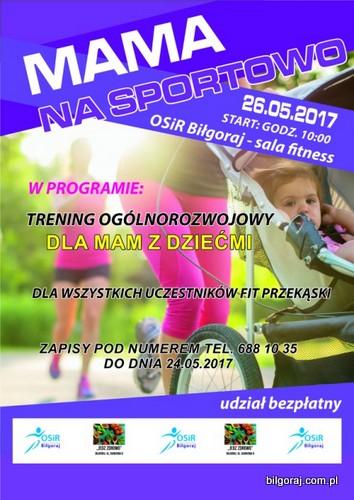 Dzieñ Matki na sportowo w Bi³goraju.