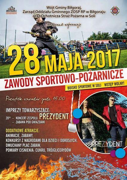 Zapraszamy na Gminne Zawody Sportowo - Po¿arnicze, które odbêd± siê 28 maja 2017 roku na Boisku Sportowym w Soli.