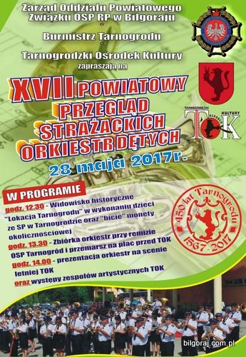 XVII Powiatowy Przegl±d Stra¿ackich Orkiestr Dêtych w Tarnogrodzie.