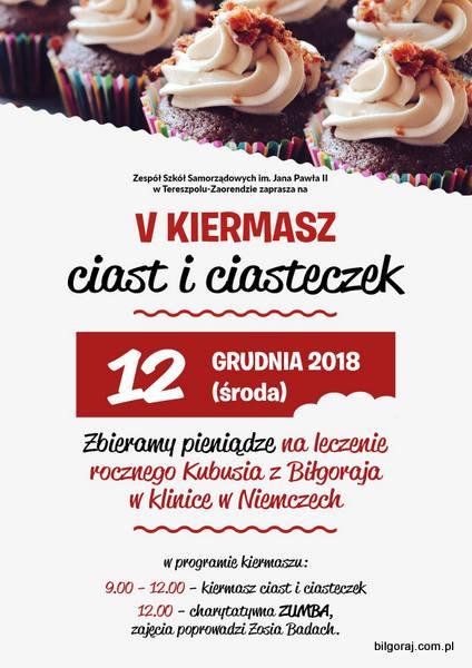 Zapraszamy wszystkich chêtnych do niesienia pomocy na V Kiermasz Ciast i Ciasteczek, który odbêdzie siê 12 grudnia. G³ównym celem jest zbiórka pieniêdzy na leczenie rocznego Kubusia z Bi³goraja w klinice w Niemczech.