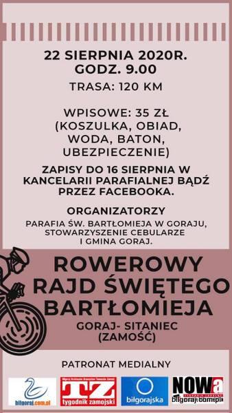 """Organizatorzy zapraszaj± na """"Rowerowy Rajd ¶w. Bart³omieja"""" z Goraja do Sitañca (Zamo¶æ)! Jedziemy od """"naszego"""" Gorajskiego Bart³omieja do Bart³omieja w Sitañcu - informuj± organizatorzy."""