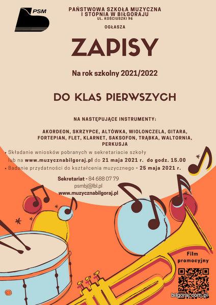 Pañstwowa Szko³a Muzyczna I stopnia w Bi³goraju, og³asza zapisy na rok szkolny 2021/2022, do klas pierwszych.